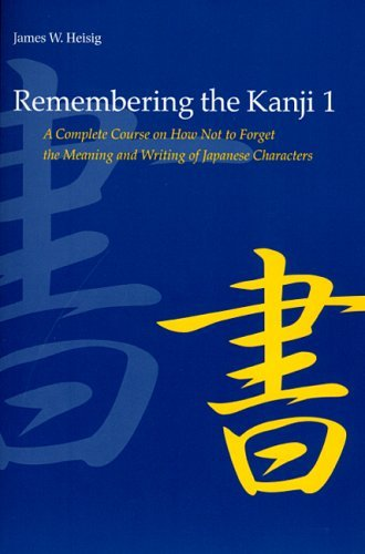 James W. Heisig - Remembering the Kanji 1